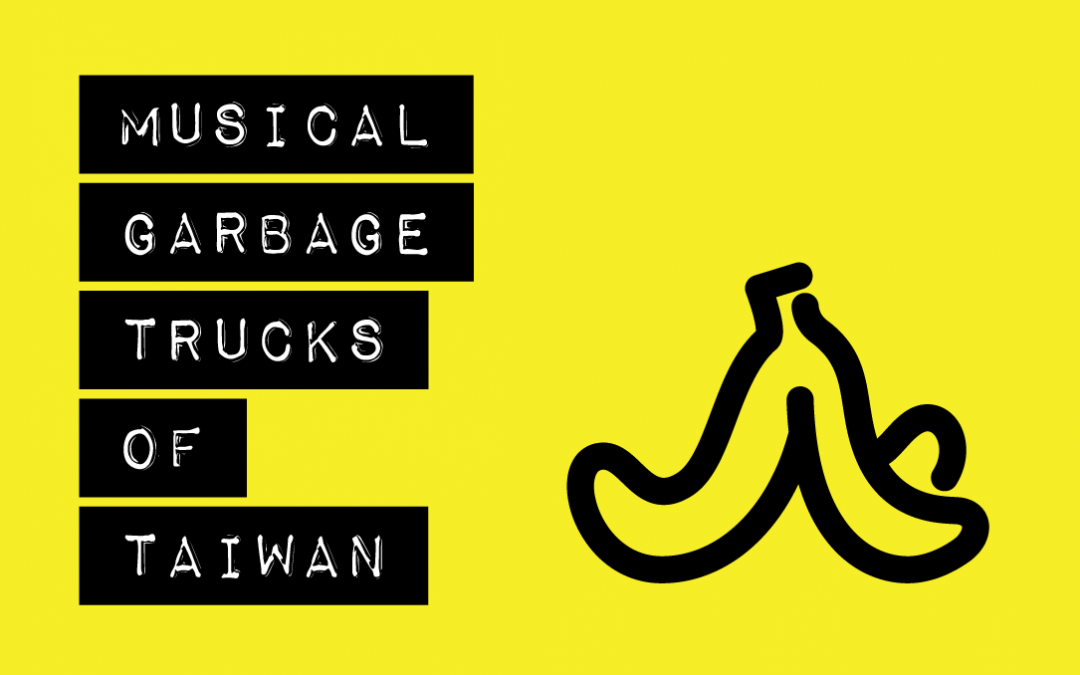 Musical Garbage Trucks of Taiwan