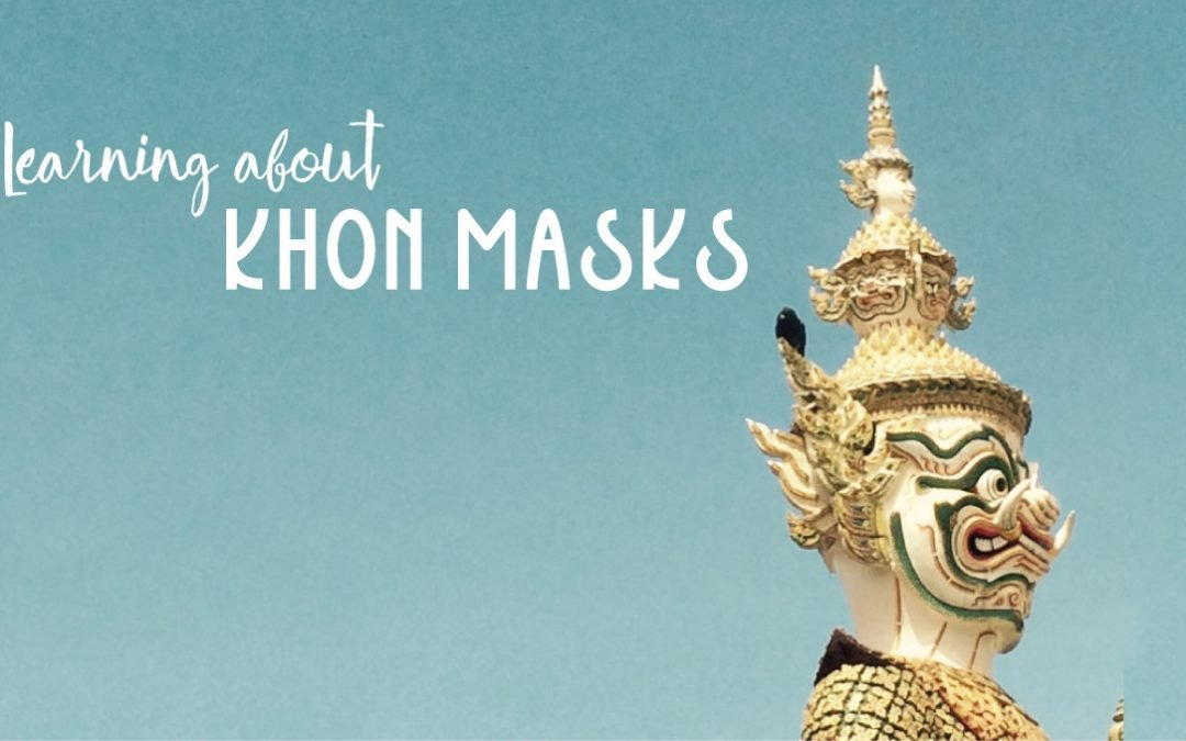 Learning about Khon Masks